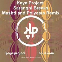 Kaya Project - Saranghi Breaks (Mashti & Polyesta Remix) - Bonus Track