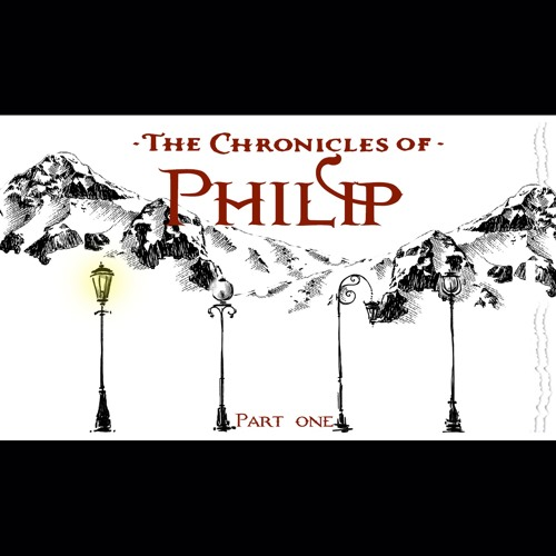 The Chronicles of Philip, Pt. 1