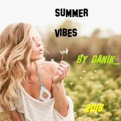 Summer Vibes (Chill/Indie Mix)2016