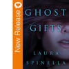 New Book Release - Ghost Gifts By Laura Spinella