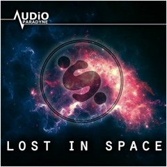 Audio Paradyne - Lost In Space (Speea Remix)