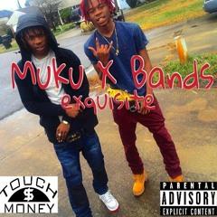 Bandz & MuKu So Exsquisit