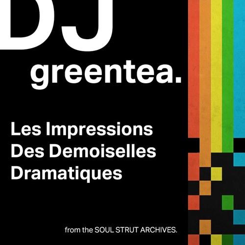 DJ Greentea - Les Impressions Des Demoiselles Dramatiques (2001)