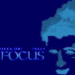 Focus prod. by D.R.O.