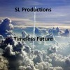 Sl Productions - Timeless Future ( Dreamwalker Mix  )