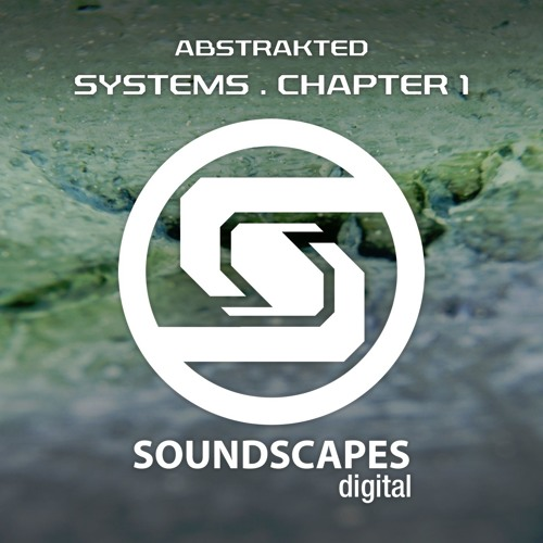 Abstrakted presents Systems : Chapter One