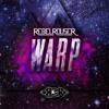 Rebel Rouser - WARP