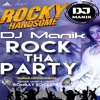 Rock Tha Party - Rocky Handsome (Dance  Mix)DJ Manik