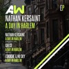 Nathan Kersaint - A Day In Harlem (Greco Remix) [Audiowhore] Out Now!