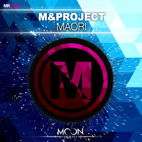 MProject - Maori (Original Mix)