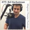#77: Ed Herbstman