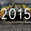 2015 Video Soundtrack Mix
