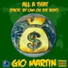 Gio Martin - All A That (Prod. By Cam On The Beat)
