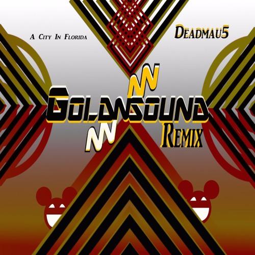 A City In Florida - Deadmau5 (Goldnsound Monologue Remix)