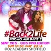 Back2Life Promo Mix Pt 2 (90's - 00's RnB & Hip Hop Throwback)