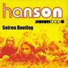 Hanson - Mmmbop (Seiren Bootleg)