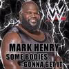 Mark Henry Theme