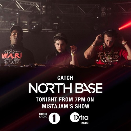 North Base (LIVE) on Mistajams Show 23-1-16 on BBC Radio 1 & 1Xtra