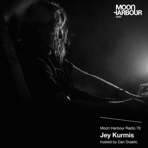 Moon Harbour Radio 70: Jey Kurmis, hosted by Dan Drastic