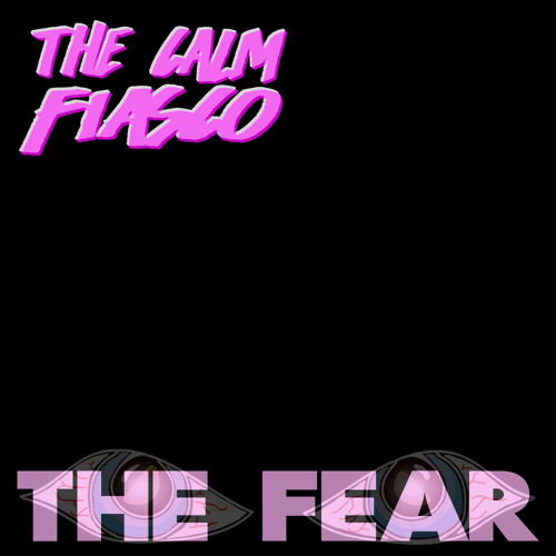 The Calm Fiasco - She Said