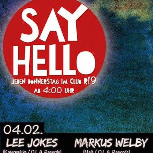 Markus Welby @ Say Hello Berlin