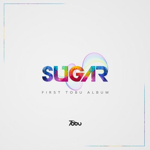 Tobu: Sugar [Full Album]