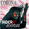 Corona - The Rhythm Of The Night (FADERX Bootleg)[FREE DOWNLOAD]