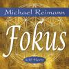 FOKUS von Michael Reimann (Hörprobe 3)