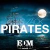 Agus Zack - Pirates (Original Mix)[EDM Nations Records]