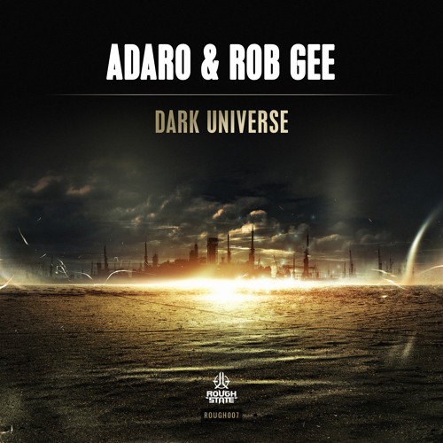Adaro & Rob Gee - Dark Universe