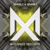 Jewelz & Sparks - Drip (Radio Edit) [OUT NOW]