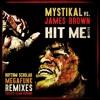 Mystikal vs. James Brown - Hit Me (Rhythm Scholar Megafunk Remix) [Explicit]