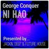 George Conquer - Ni Hao [FREE DOWNLOAD]