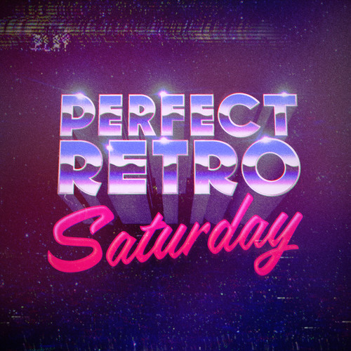 E08 – Perfect Retro Saturday