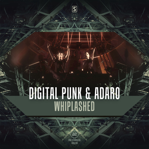 Digital Punk & Adaro - Whiplashed