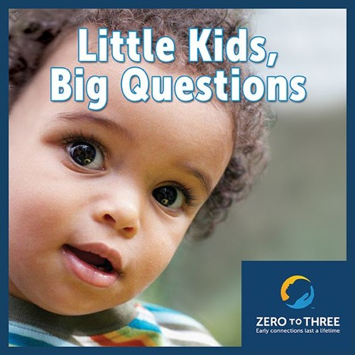 Little Kids, Big Questions: How Babies Begin to Develop Self-Control in the First Three Years