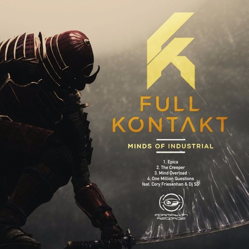 Full Kontakt - Minds of Industrial EP / Formation Records - OUT NOW