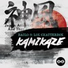 Bailo - Kamikaze Feat. Lox Chatterbox