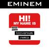 My Name Is (Biziversum Remix)