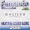 Fernandinho - Galileu - Prévia - Extended Mix 2016(Fernando V@lensuelos) Portada del disco