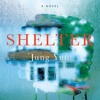 Shelter by Jung Yun, audiobook excerpt