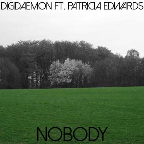 DigiDaemon ft. Patricia Edwards - Nobody