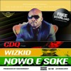 CDQ Ft Wizkid - Nowo E Soke [ CHOP BOY DADDY VIC REMIX ] BY Dee'Jay Daddy Vic 2016 BMP 124