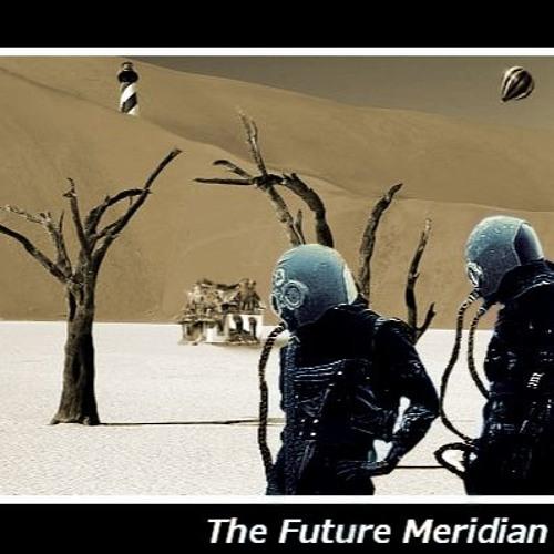 The Future Meridian