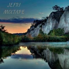 JEFRI - Mixtape Part 1 (Reupload)
