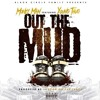 Out The Mud (Prod. London On Da Track)