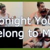 """Tonight You Belong To Me (""""The Jerk"""" Cover)"""