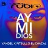 Ay Mi Dios Yandel Ft. Pitbull & El Chacal ( Edit Remix Jorge Rubio ) 100Bpm