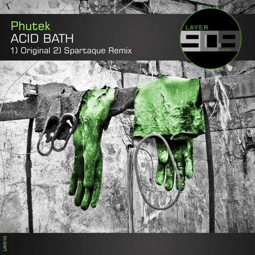 LAY010 : Phutek - Acid Bath (Original Mix)