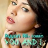 You And I - Ayyan Ali Ft F.Charm (T.H Fashion Killer)